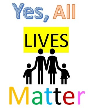Yes ALL LIVES Matter